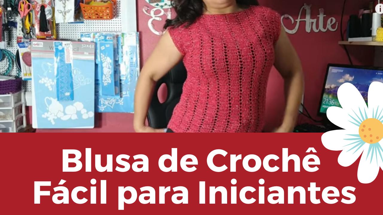 Blusa de Crochê Fácil para Iniciantes Brilho